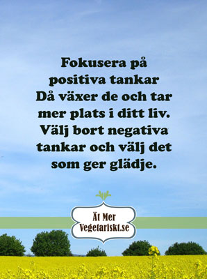 Fokusera på positiva tankar
